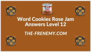 Word Cookies Rose Jam Level 12 Answers