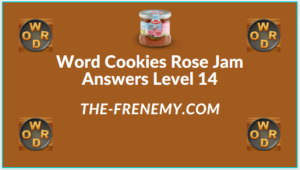 Word Cookies Rose Jam Level 14 Answers