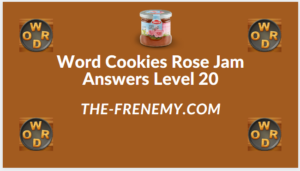 Word Cookies Rose Jam Level 20 Answers