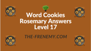 Word Cookies Rosemary Answers Level 17