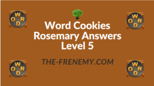 Word Cookies Rosemary Answers Level 5
