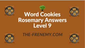 Word Cookies Rosemary Answers Level 9