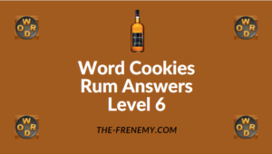 Word Cookies Rum Answers Level 6