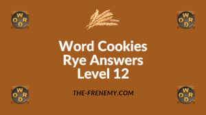 Word Cookies Rye Answers Level 12