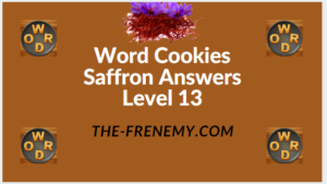 Word Cookies Saffron Level 13 Answers
