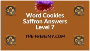 Word Cookies Saffron Level 7 Answers