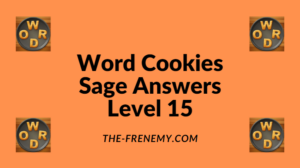 Word Cookies Sage Level 15 Answers