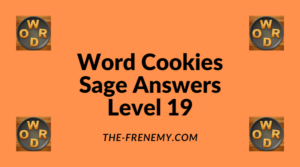 Word Cookies Sage Level 19 Answers