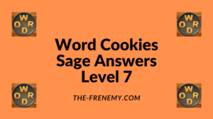Word Cookies Sage Level 7 Answers