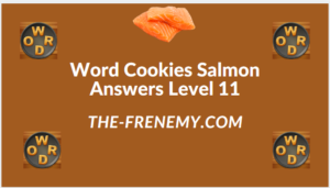 Word Cookies Salmon Level 11 Answers