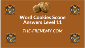 Word Cookies Scone Level 11 Answers