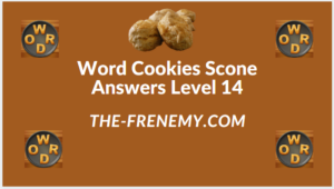 Word Cookies Scone Level 14 Answers