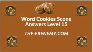 Word Cookies Scone Level 15 Answers