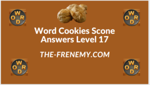 Word Cookies Scone Level 17 Answers