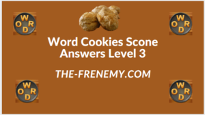 Word Cookies Scone Level 3 Answers