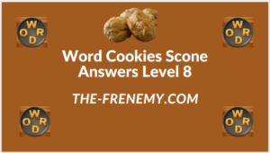 Word Cookies Scone Level 8 Answers