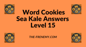 Word Cookies Sea Kale Level 15 Answers