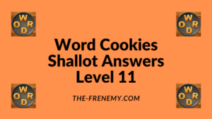 Word Cookies Shallot Level 11 Answers