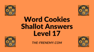 Word Cookies Shallot Level 17 Answers