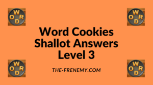 Word Cookies Shallot Level 3 Answers