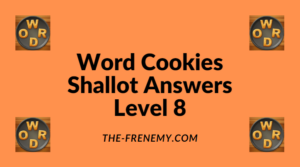 Word Cookies Shallot Level 8 Answers