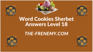 Word Cookies Sherbet Level 18 Answers