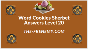Word Cookies Sherbet Level 20 Answers