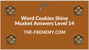 Word Cookies Shine Musket Level 14 Answers