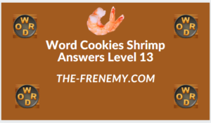 Word Cookies Shrimp Level 13 Answers