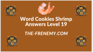 Word Cookies Shrimp Level 19 Answers