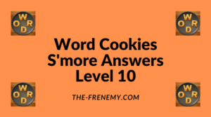 Word Cookies S'more Level 10 Answers