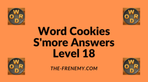 Word Cookies S'more Level 18 Answers