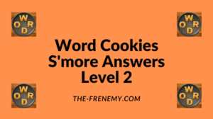 Word Cookies S'more Level 2 Answers