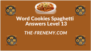 Word Cookies Spaghetti Level 13 Answers