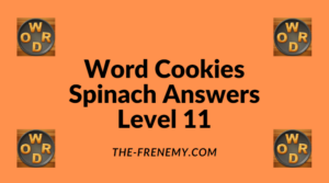 Word Cookies Spinach Level 11 Answers