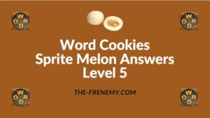 Word Cookies Sprite Melon Answers Level 5
