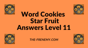 Word Cookies Star Fruit Level 11 Answers