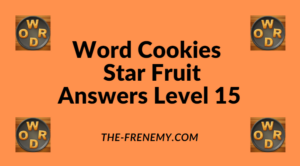Word Cookies Star Fruit Level 15 Answers