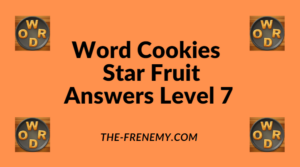 Word Cookies Star Fruit Level 7 Answers