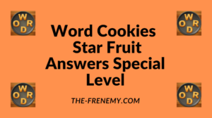 Word Cookies Star Fruit Special Level Answers