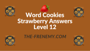 Word Cookies Strawberry Answers Level 12