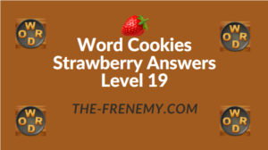 Word Cookies Strawberry Answers Level 19