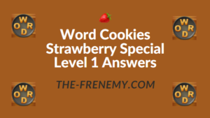 Word Cookies Strawberry Special Level 1 Answers