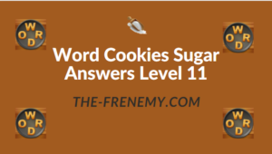 Word Cookies Sugar Answers Level 11
