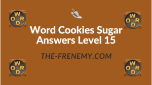 Word Cookies Sugar Answers Level 15
