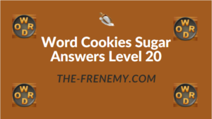 Word Cookies Sugar Answers Level 20
