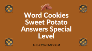 Word Cookies Sweet Potato Answers Special Level