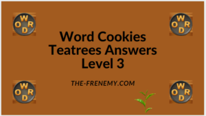 Word Cookies Teatree Level 3 Answers
