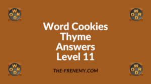 Word Cookies Thyme Level 11 Answers