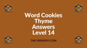 Word Cookies Thyme Level 14 Answers